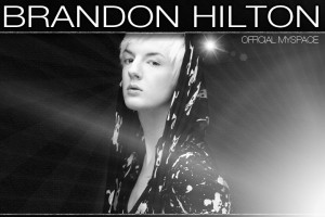 http://www.myspace.com/brandonhiltonmusic